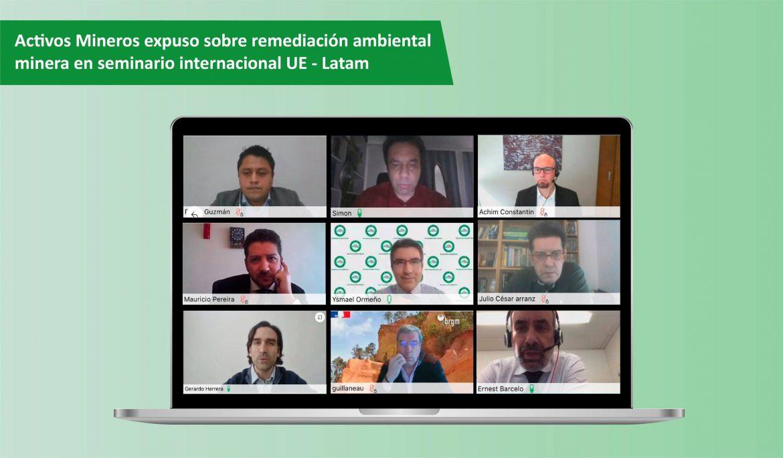Activos Mineros expuso sobre remediación ambiental minera en seminario internacional UE – Latam