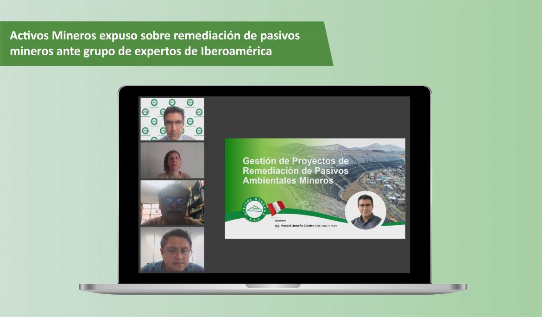 Activos Mineros expuso sobre remediación de pasivos mineros ante grupo de expertos de Iberoamérica