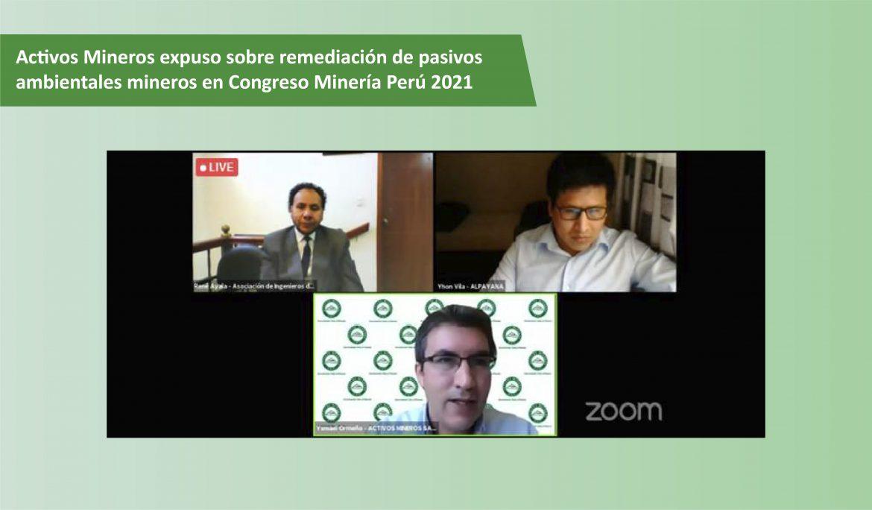 Activos Mineros expuso sobre remediación de pasivos ambientales mineros en Congreso Minería Perú 2021